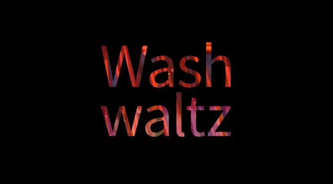 Wash Waltz